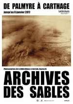 Exposition : Archives des Sables, de Palmyre à Carthage