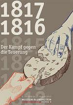 1816 / 1817 - Der Kampf gegen die Teuerung
