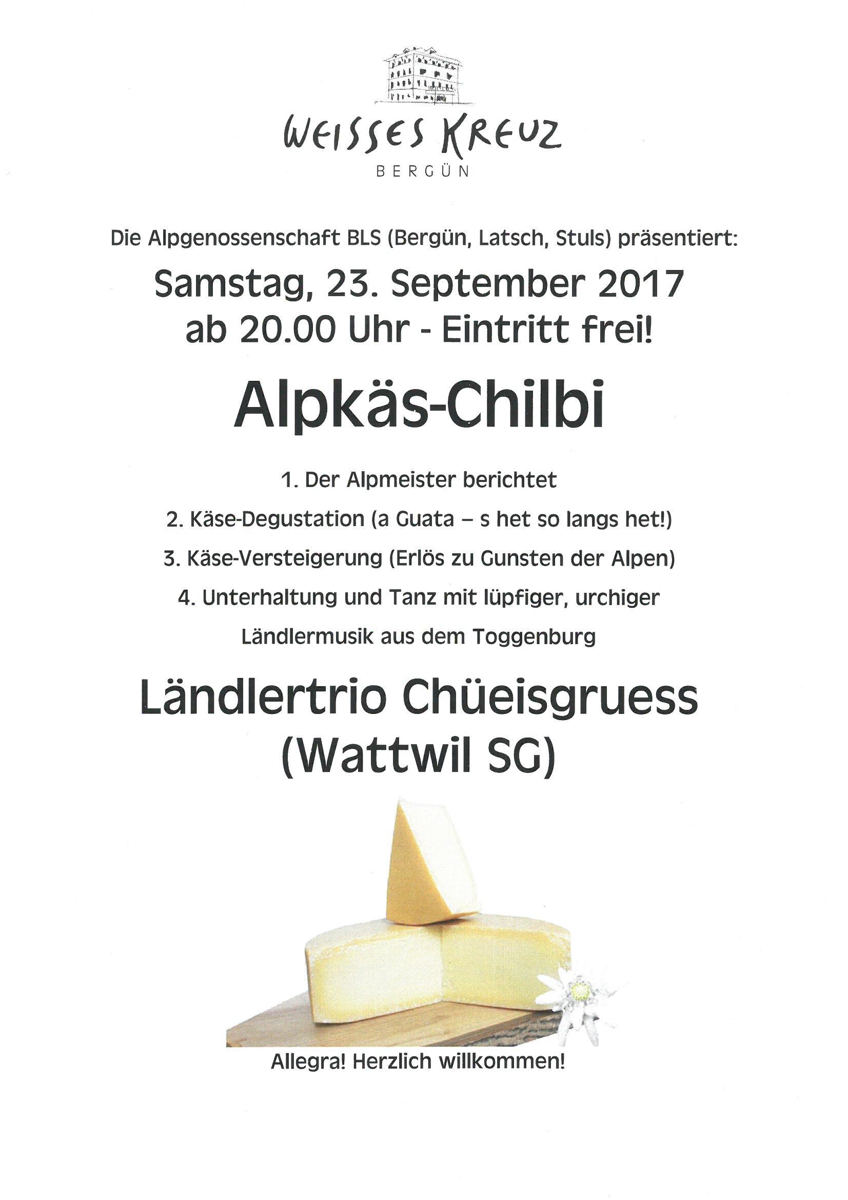 Alpkäs-Chilbi im Weissen Kreuz