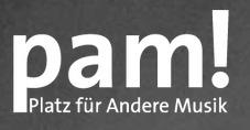 PAM - Platz Für Andere Musik  - 1