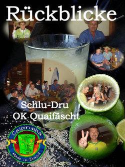 Rückblicke Schlu-Dru OK Quaifäscht