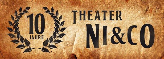 Jubiläum 10 Jahre Theater NI&CO