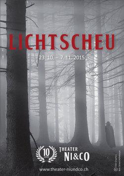 Jubiläumsproduktion 2015: LICHTSCHEU